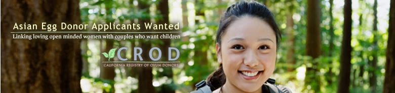 Asian Egg Donor Applicants Wanted